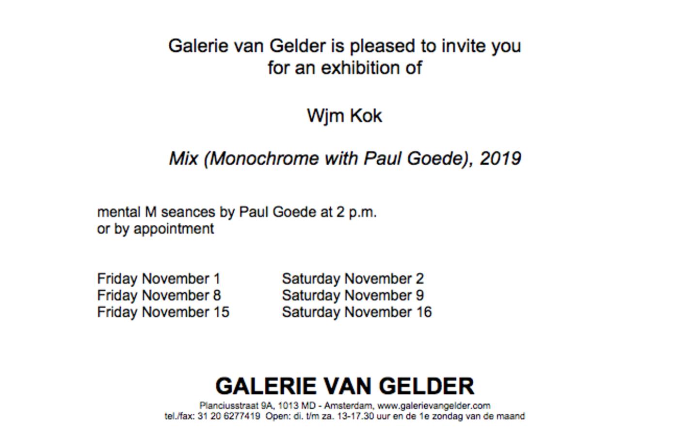 Mix (Monochrome with Paul Goede), 2019, Wjm Kok,