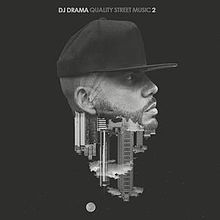 Quality street music dj drama tracklist