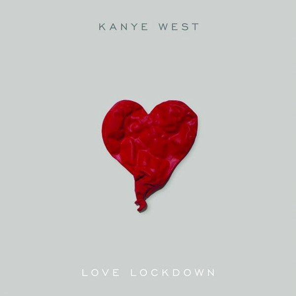 Kanye west albums love lockdown