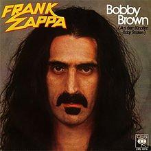 Frank zappa - bobby brown lyrics
