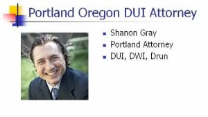 Portland Oregon DUI Attorney