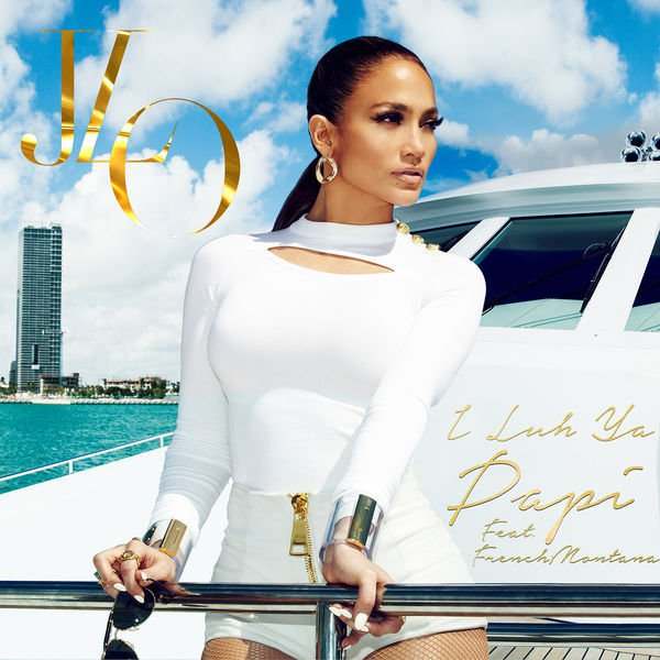 Jennifer lopez i luh ya papi lyrics