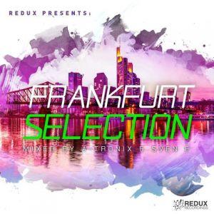 Redux Presents: Frankfurt Selection (Mixed by A-Tronix & Sven)