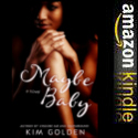 Click here for more about Maybe Baby by Kim Golden
