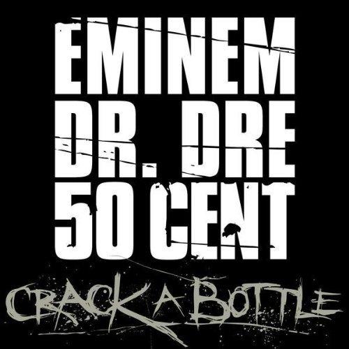 Eminem - crack a bottle.mp3