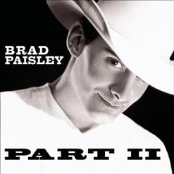 All you really need is love brad paisley