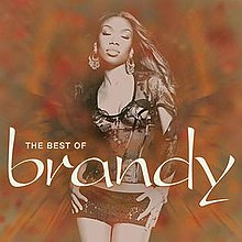 Brandy Norwood – The Best of Brandy.jpg