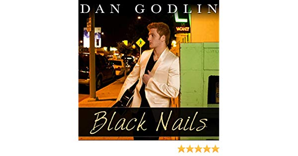 Dan godlin black nails
