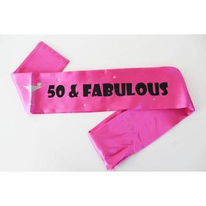 50th & Fabulous Birthday Sash