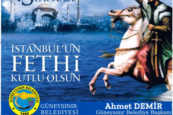 Başkan Ahmet Demir'den İstanbul'un Fethi'nin Yıldönümü Mesajı