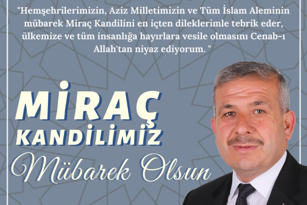 Başkan Demir'in Miraç Kandili Mesajı