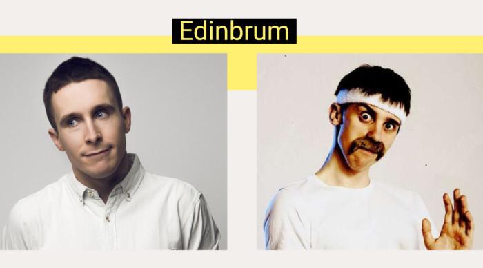 Edinbrum - Larry Dean & Mat Ewins