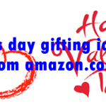 Valentines day gifting ideas 2017 from amazon