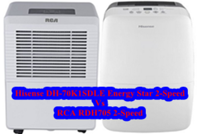 Hisense DH-70K1SDLE Energy Star 2-Speed Vs RCA RDH705 2-Speed 70-Pint Dehumidifier