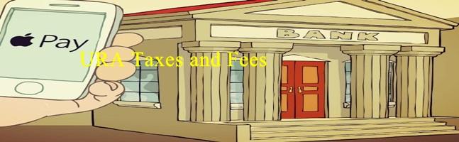 URA Taxes Banks