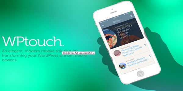WPTouch Mobile Responsive WordPress Plugin Free