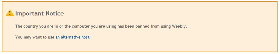 Important Notice Weebly County you are in has been banned