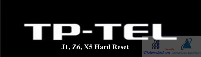 Hard Reset TP-TEL Z6, J1, X5 MTK Android Smartphone