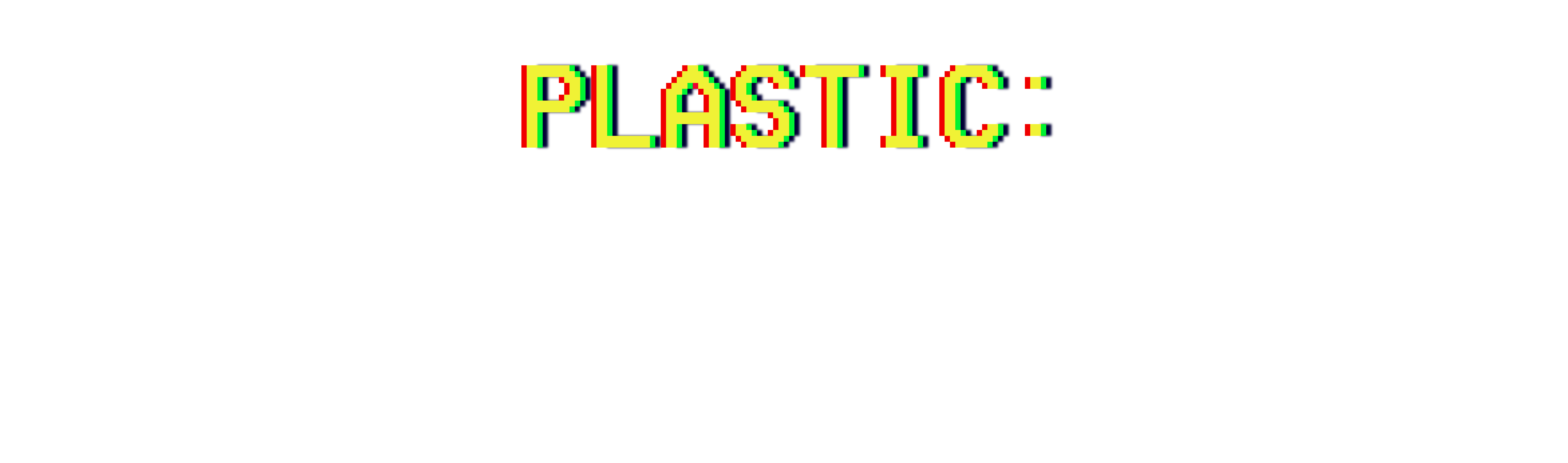 Plastic: