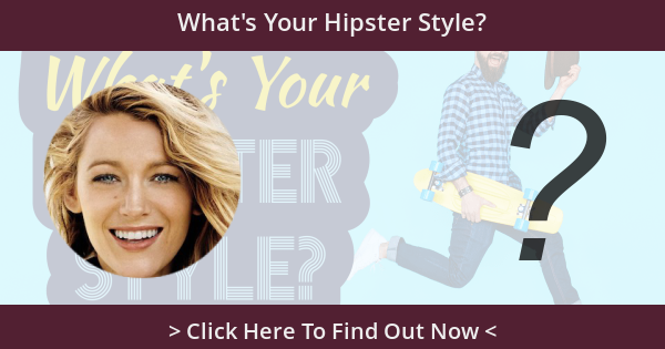 What's Your Hipster Style?