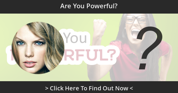 Are You Powerful?
