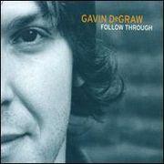 Gavin degraw - follow through lyrics