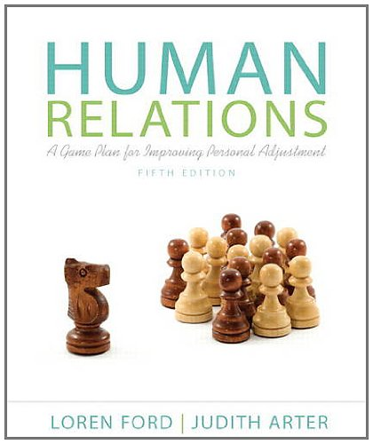 Human relations a game plan for improving personal adjustment