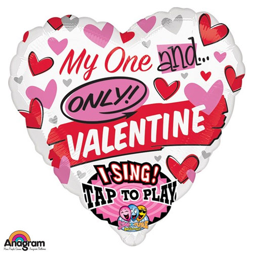 Valentine My One and Only Sing-a-Tune Balloon