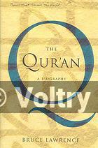 The Quran : a Biography (A Book that Shook the World)