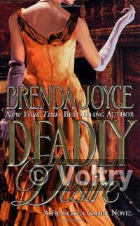 Deadly Desire (Francesca Cahill Romance Novels)
