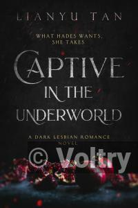 Captive in the Underworld: A Dark Lesbian Romance Novel