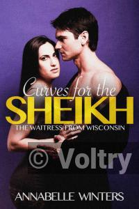 Curves for the Sheikh: A Royal Billionaire Romance Novel