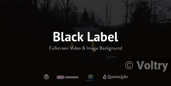 Free Black Label - Fullscreen Video & Image Background Nulled