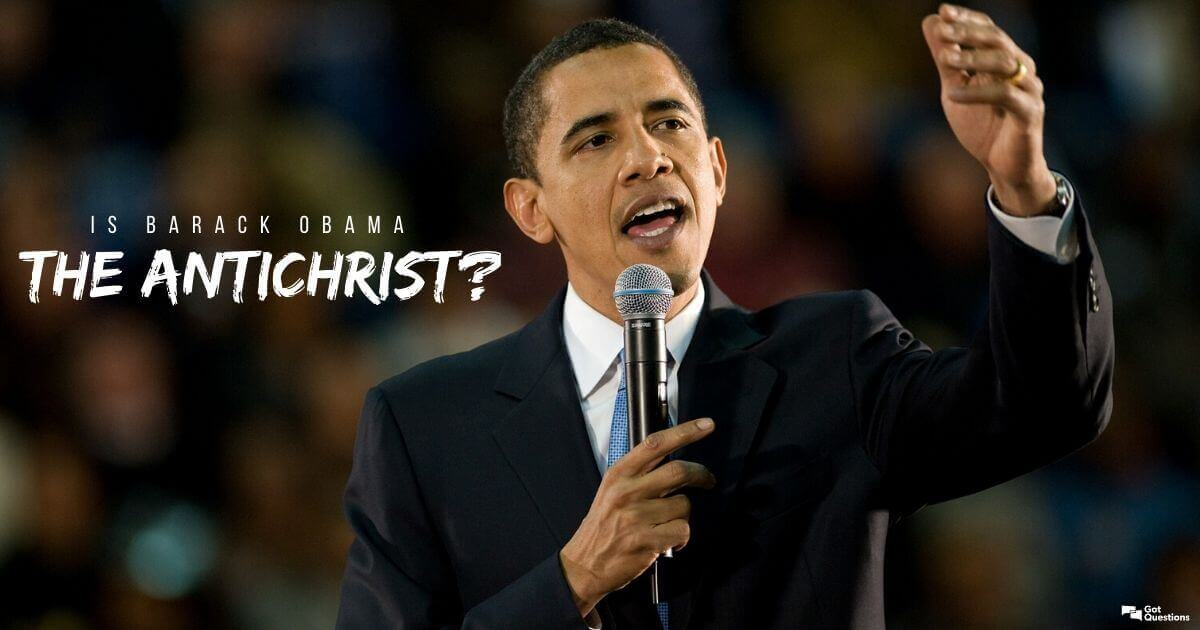 Antichrist prophecy barack obama