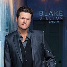 Blake shelton over mp3