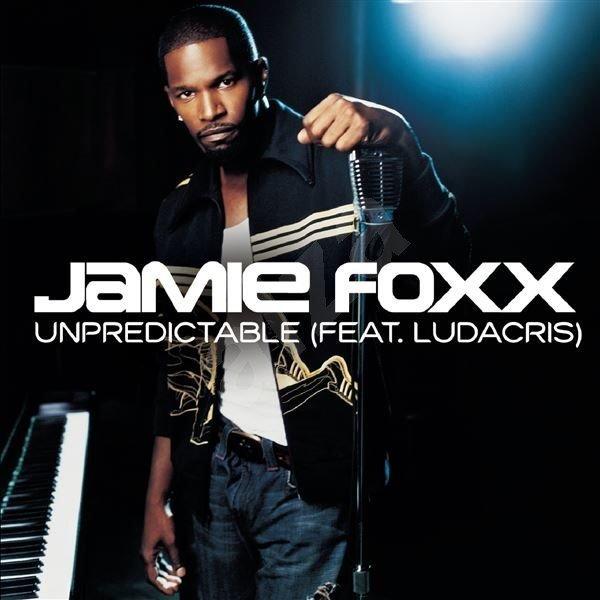 Unpredictable by jamie foxx lyrics
