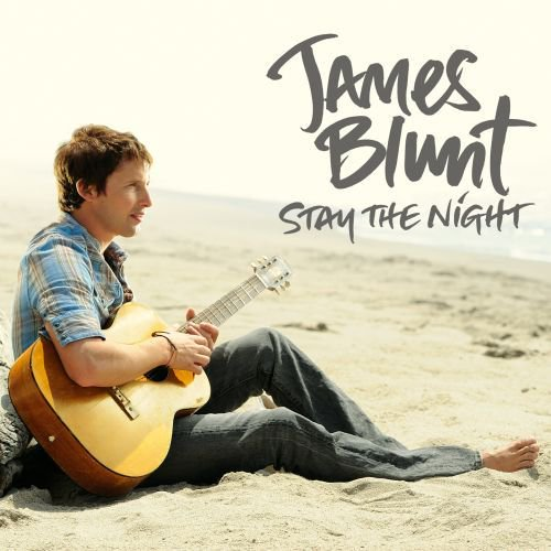 Stay the night by james blunt lyrics
