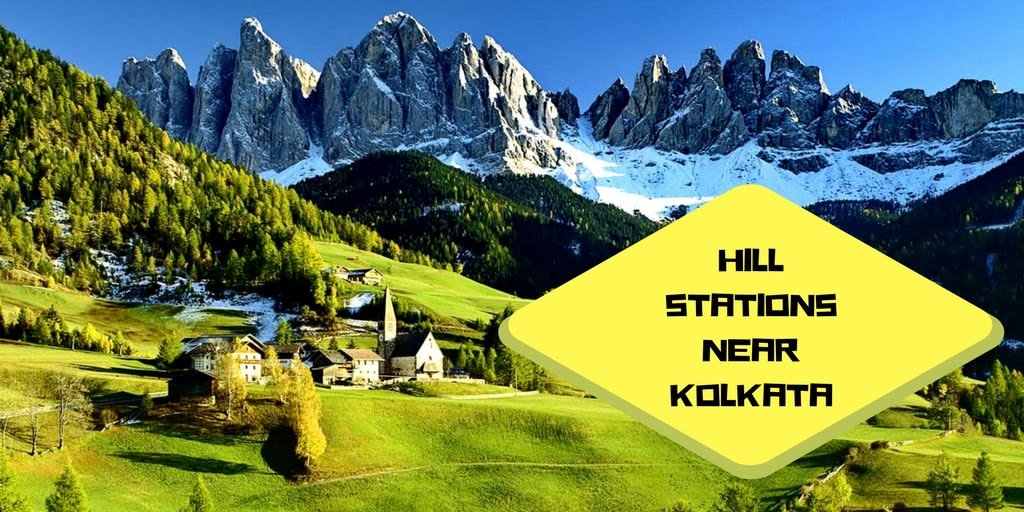 Popular Hill Stations Near Kolkata