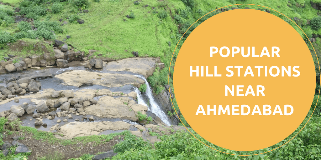 Most Popular Hill Stations Near Ahmedabad