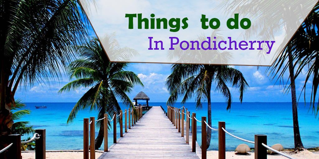 best dating places in pondicherry to stay