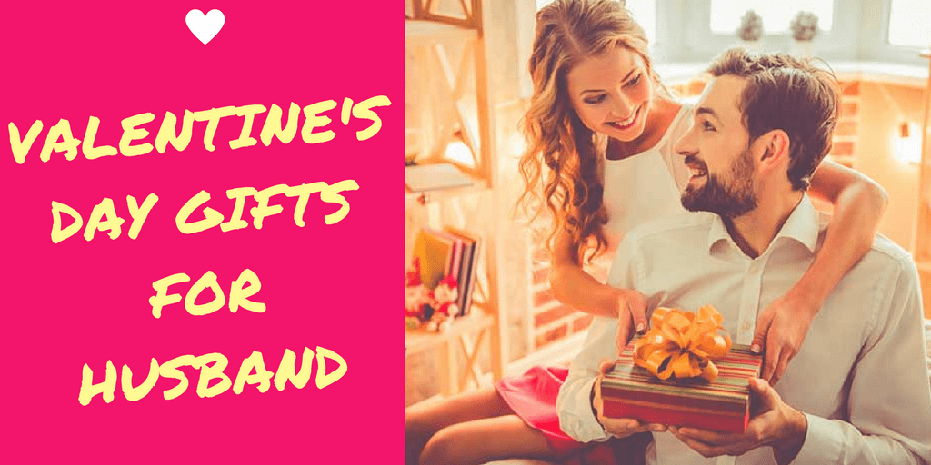Top 21 Valentine S Day Gift Ideas For Husband To Utilize This Year