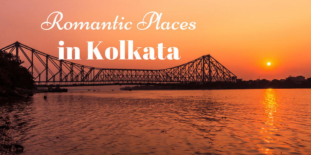 romantic places in Kolkata