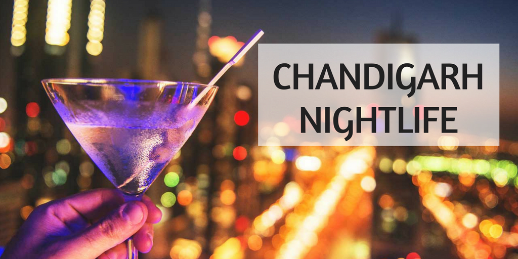 nightlife of Chandigarh