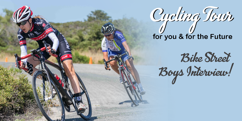 Cycling Tour for you and for the Future. Bike Street Boys Interview