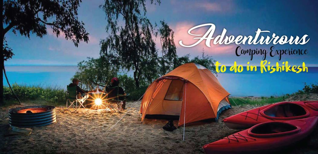 Adventurous Camping in Rishikesh