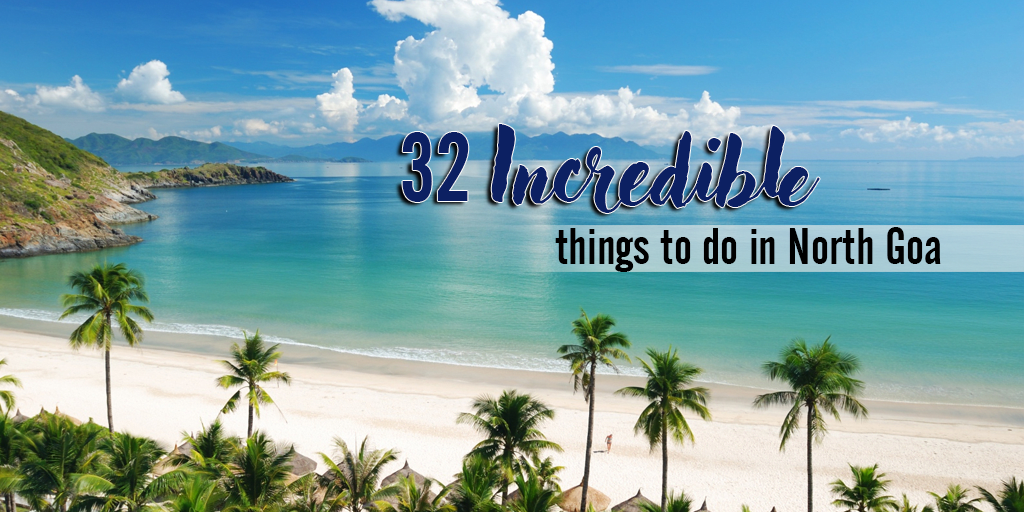 Things to do in North Goa