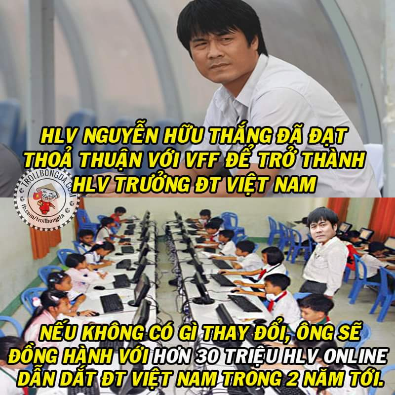 Nhiệt liệt chào mừng ông Nguyễn Hữu Thắng gia nhập đội ngũ HLV lớn nhất vũ trụ của chúng tôi !...