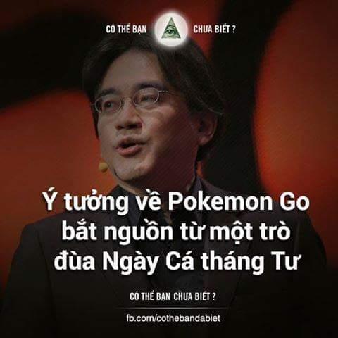 Ý tưởng về Pokemon Go đã được thai nghén bởi lập trình viên Nintendo Satoru Iwata từ một trò...