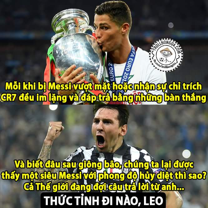 Ronaldo đã chứng tỏ được bản lĩnh của mình rồi, cả Thế giới đợi anh trở lại đó Messi...