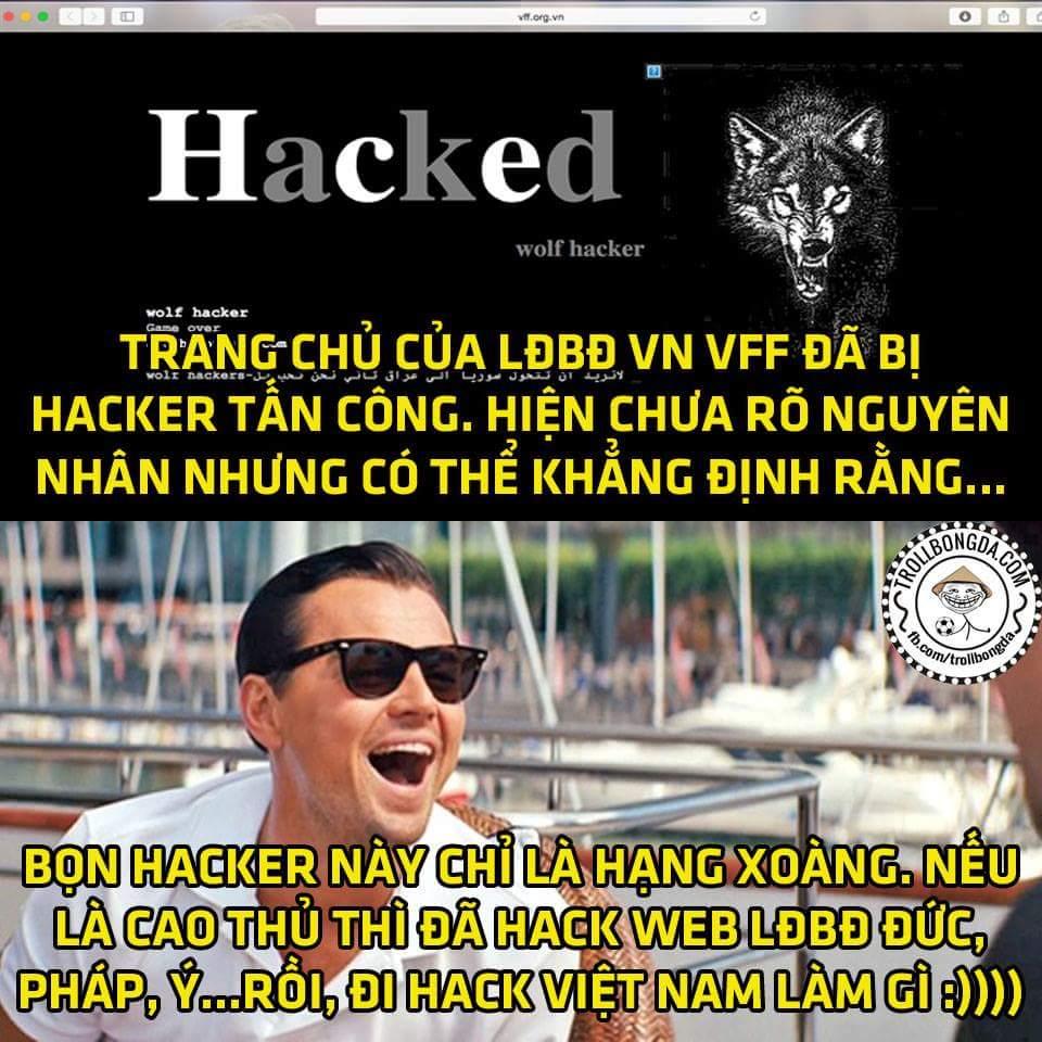 Mấy ông hacker nước ngoài rảnh ghê đi hack trang chủ LĐBĐ Việt Nam làm gì không biết, chắc...